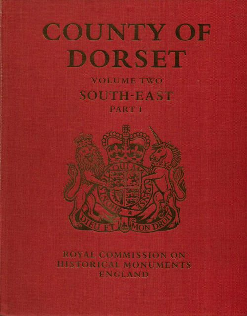 Image for INVENTORY OF HISTORICAL MONUMENTS IN THE COUNTY OF DORSET, VOLUME II: South-East, Parts 1 & 2 only of 3,