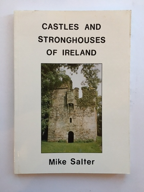 Image for CASTLES AND STRONGHOUSES OF IRELAND :