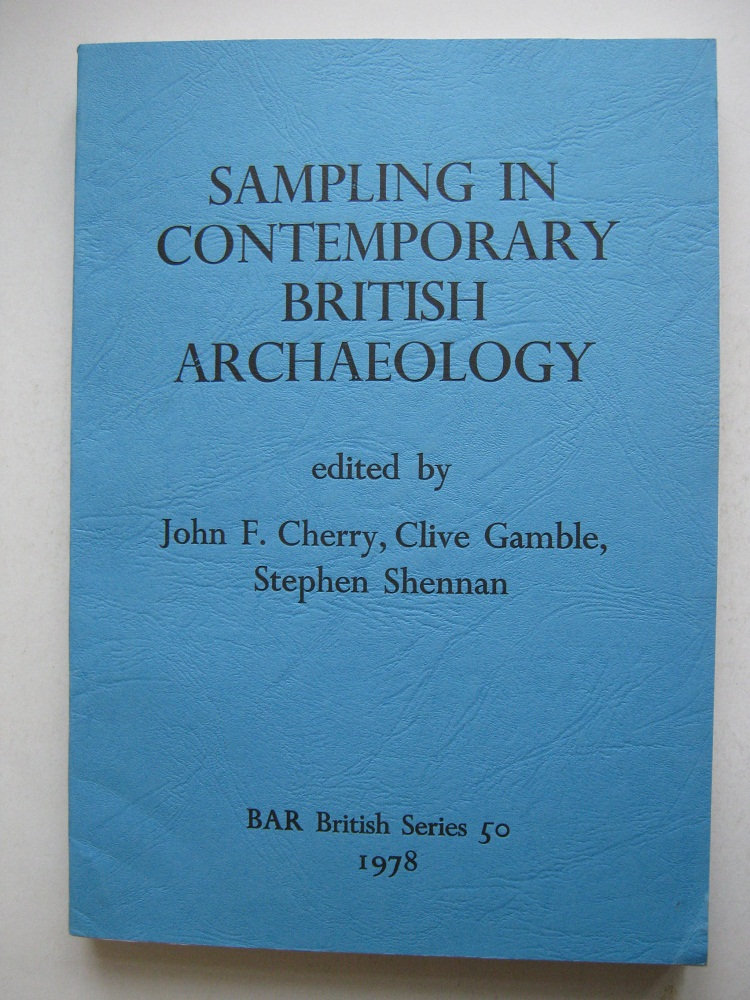 Image for Sampling in Contemporary British Archaeology :