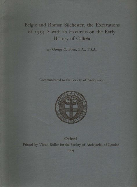 Image for Belgic and Roman Silchester: The Excavations of 1954-8 with an Excursus on the Early History of Calleva :