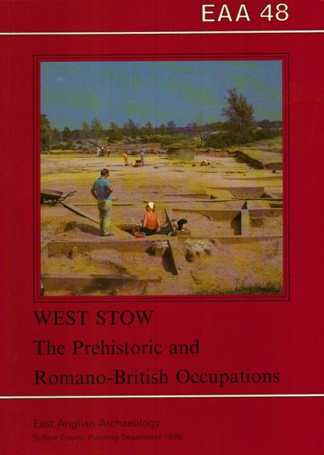 Image for West Stow, Suffolk :The Prehistoric and Romano-British Occupations