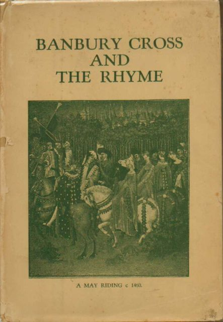 Image for BANBURY CROSS AND THE RHYME,