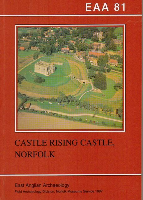 CASTLE RISING CASTLE, NORFOLK :