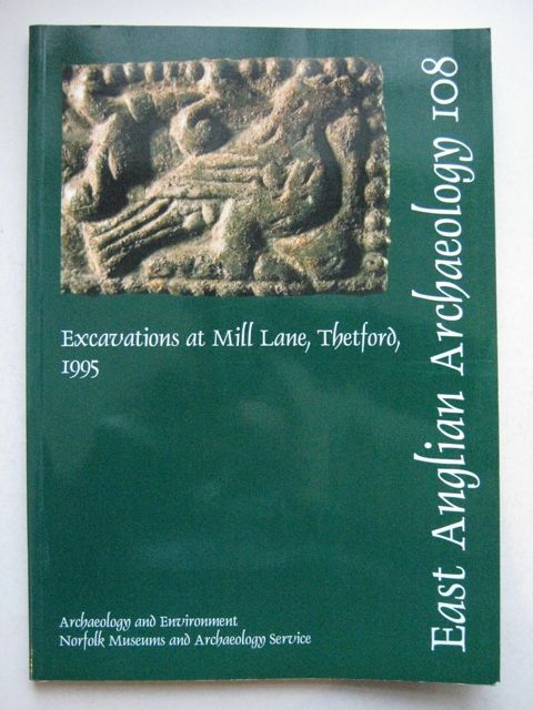 Image for Excavations at Mill Lane, Thetford, 1995 :