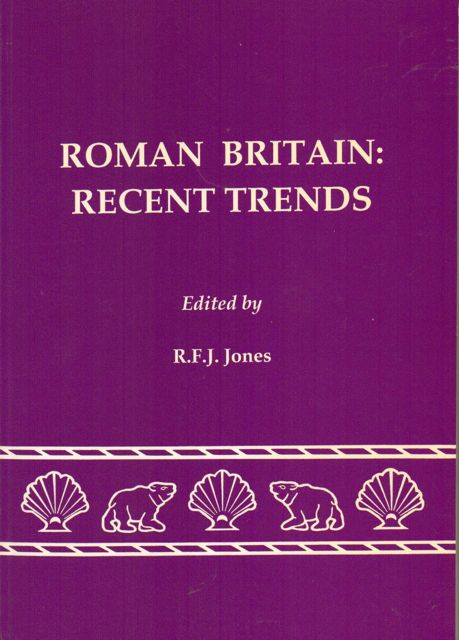 Image for BRITAIN IN THE ROMAN PERIOD :Recent Trends