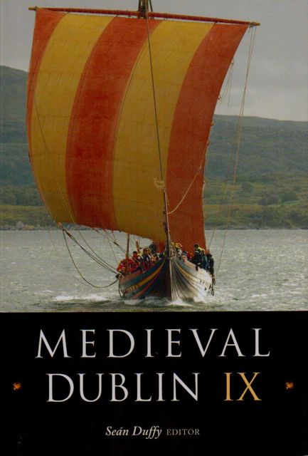 Image for MEDIEVAL DUBLIN IX, Proceedings of the Friends of Medieval Dublin Symposium 2007, :