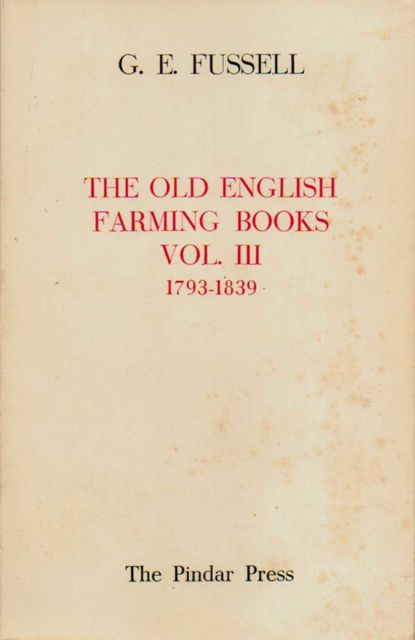 Image for THE OLD ENGLISH FARMING BOOKS Vol III: 1793-1839,