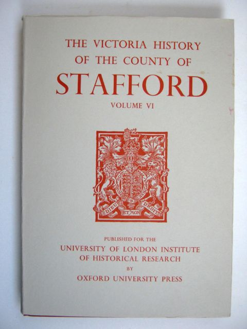Image for A HISTORY OF THE COUNTY OF STAFFORD, VOLUME VI (Victoria County History) :
