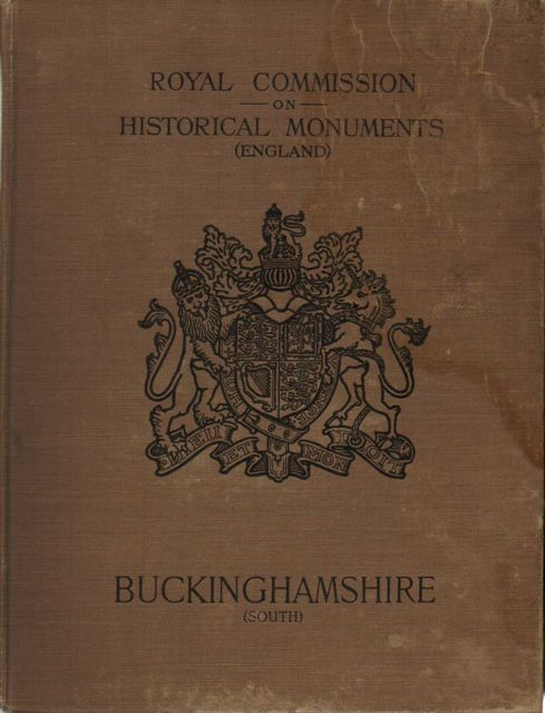 Image for AN INVENTORY OF THE HISTORICAL MONUMENTS IN BUCKINGHAMSHIRE, Volume 1: South, :