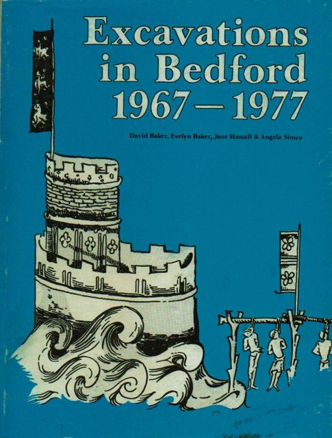 Image for Excavations in Bedford 1967-1977 :Bedford Archaeological Journal Journal, Volume 13 1979
