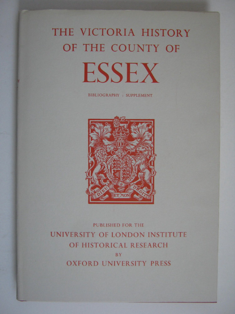 Image for A HISTORY OF THE COUNTY OF ESSEX, BIBLIOGRAPHY SUPPLEMENT (Victoria County History) :