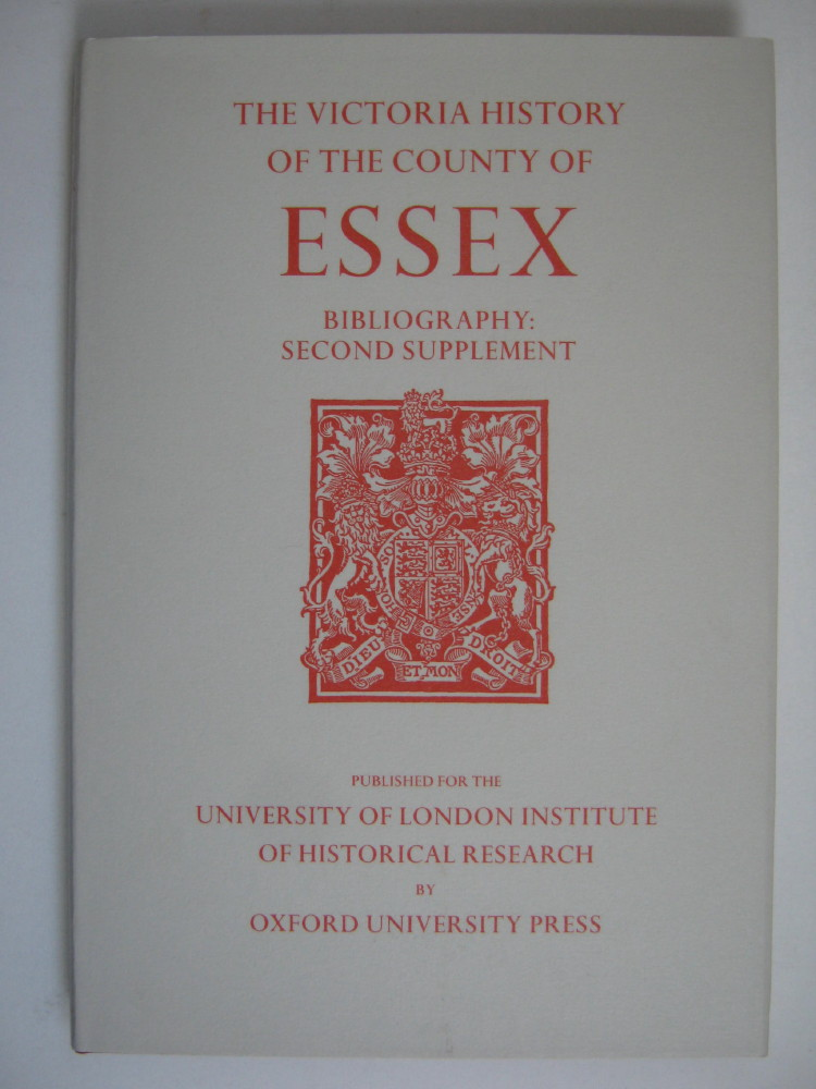 Image for A HISTORY OF THE COUNTY OF ESSEX, BIBLIOGRAPHY: SECOND SUPPLEMENT (Victoria County History) :