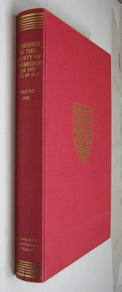 Image for THE VICTORIA HISTORY OF THE COUNTY OF CAMBRIDGESHIRE AND THE ISLE OF ELY, VOLUME ONE,