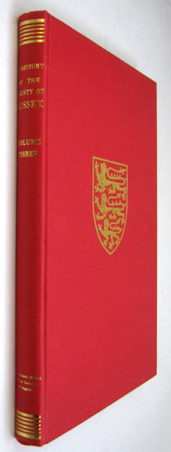 Image for THE VICTORIA HISTORY OF THE COUNTY OF SUSSEX, VOLUME THREE :
