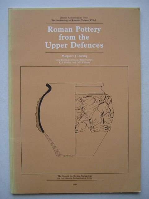 Image for Roman Pottery from the Upper Defences :Archaeology of Lincoln Volume XVI-2