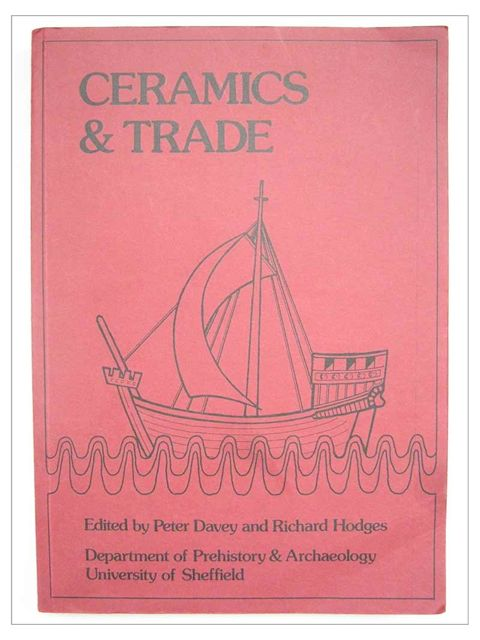 Image for CERAMICS AND TRADE :The Production and Distribution of Later Medieval Pottery in North West Europe