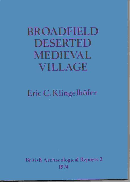 Image for Broadfield Deserted Medieval Village :