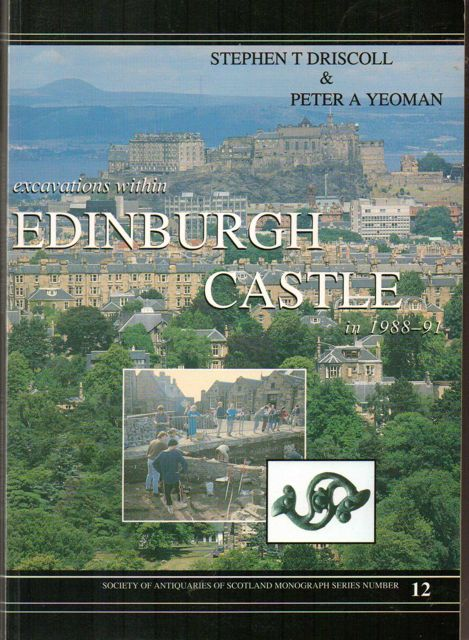 Image for Excavations within Edinburgh Castle in 1988-91 :