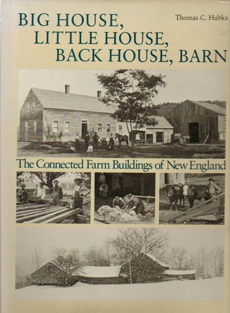Image for BIG HOUSE, LITTLE HOUSE, BACK HOUSE, BARN: the connected farm buildings of New England, :