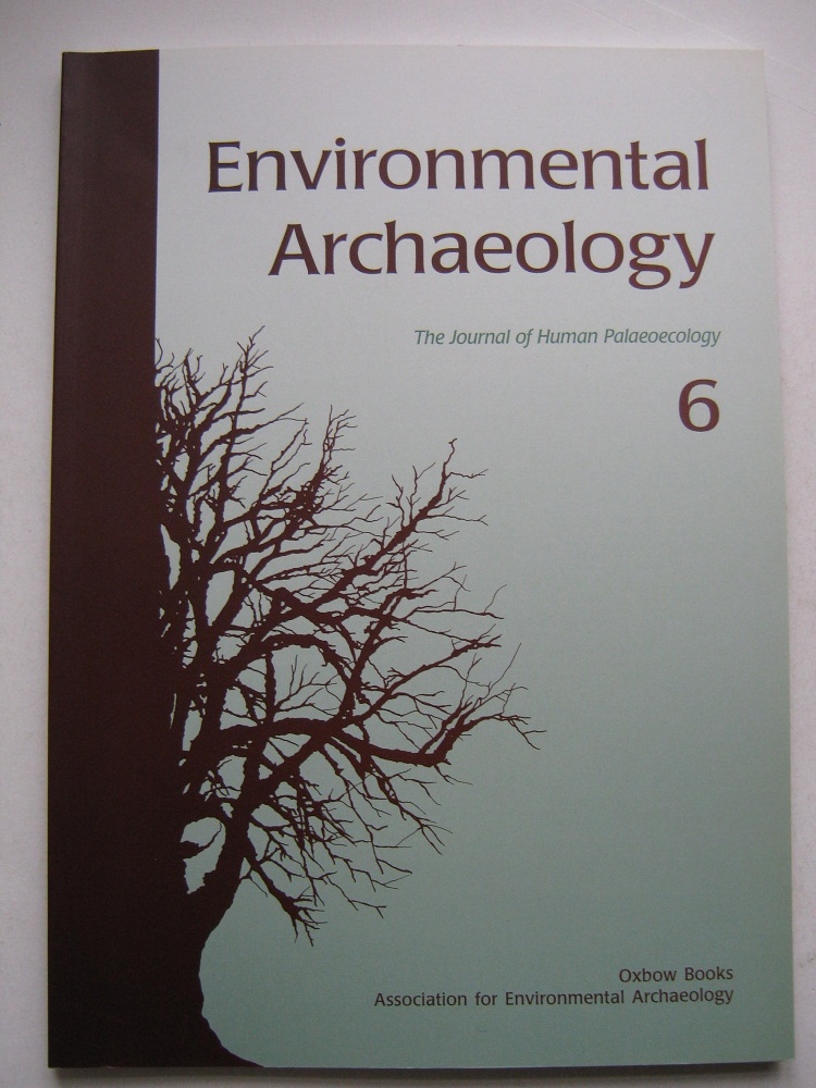 Image for ENVIRONMENTAL ARCHAEOLOGY :the journal of human palaeoecology, Vol 6