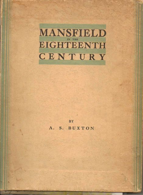 Image for MANSFIELD IN THE EIGHTEENTH CENTURY, with a foreword by J Harrop White :