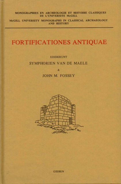 Image for FORTIFICATIONES ANTIQUAE, (including the papers of a conference held at Ottawa University, October 1988), McGill university Monographs in Classical Archaeology and History, :