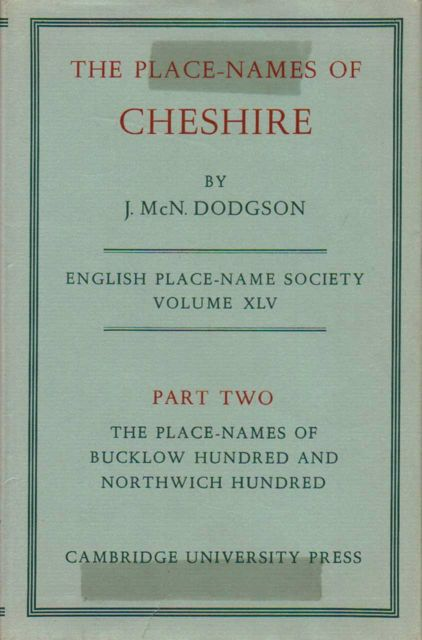 Image for THE PLACE-NAMES OF CHESHIRE, PART II: The place-names of Bucklow Hundred and Northwich Hundred, English Place-Name Society Volume XLV :