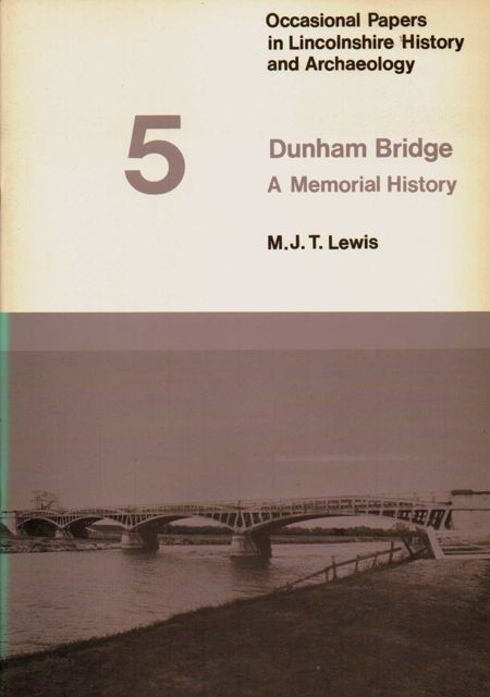 Image for DUNHAM BRIDGE: A Memorial History, Occasional Papers in Lincolnshire History and Archaeology, No. 5 :
