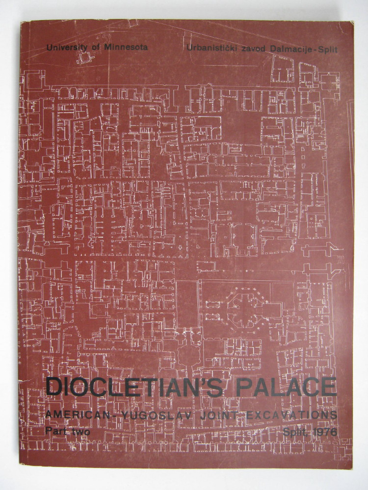 Image for DIOCLETIAN'S PALACE: Report on Joint Excavations, Part Two :
