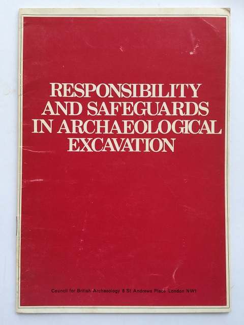 Image for Responsibility and safeguards in archaeological excavation :
