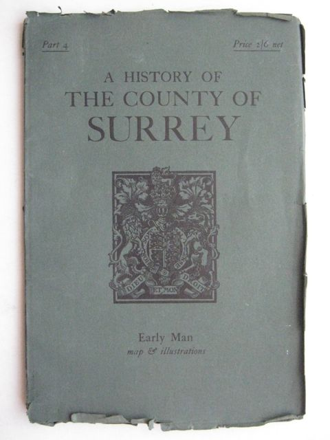 Image for A History of the County of Surrey :Part 4: Early Man (The Victoria History of the Counties of England)