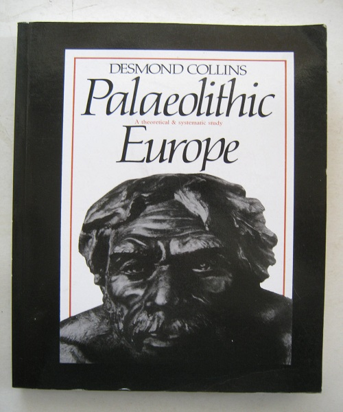 Image for Palaeolithic Europe :A Theoretical and Systematic Study