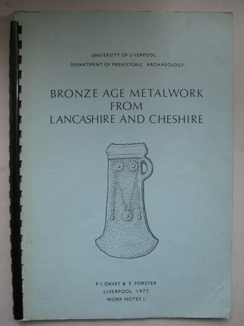 Image for Bronze Age Metalwork from Lancashire and Cheshire :