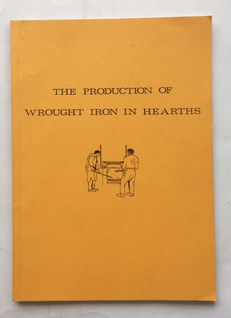 Image for The production of wrought iron in hearths :