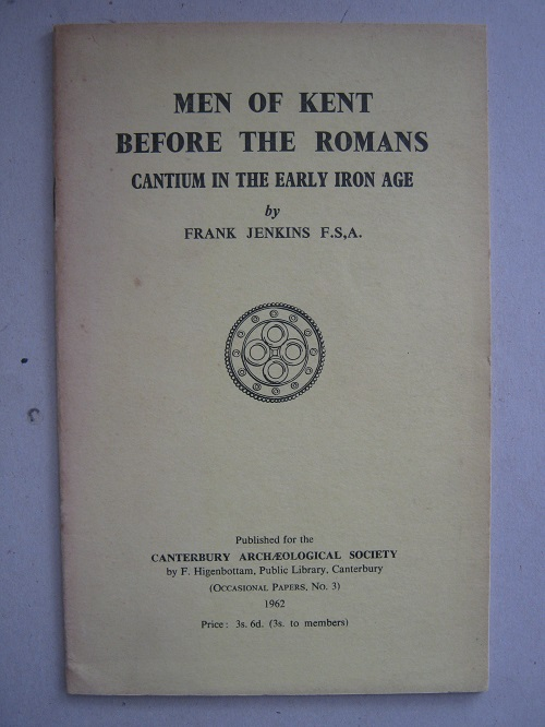 Image for Men of Kent before the Romans  :(Occasional Papers of Canterbury Archaeological Society, No. 3)