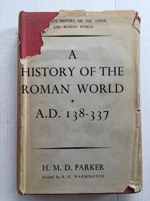 Image for A history of the Roman world from AD 138 to 337 :