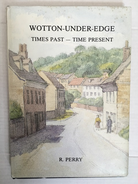 Image for wootton-under-edge, times past - time present :