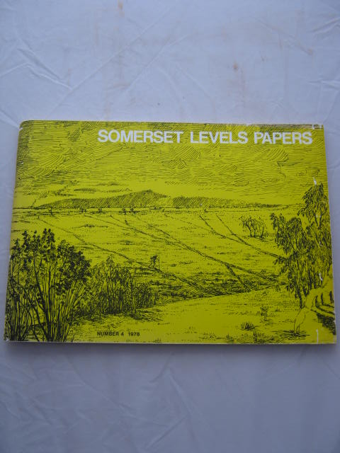 Somerset Levels Papers :Number 4 1978