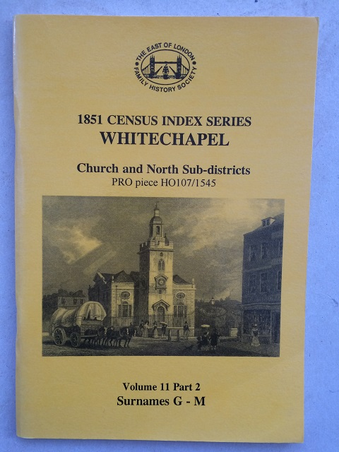 Image for 1851 Census index series Volume 11 part 2: Whitechapel church and north sub-districts :