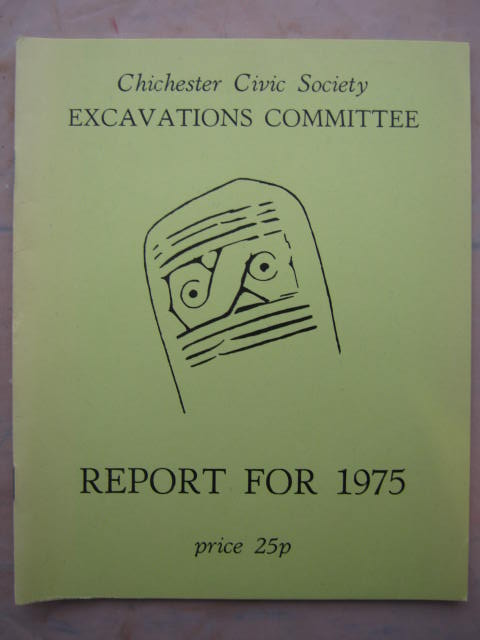Image for Chichester Civic Society Excavations Committee: Report for 1975 :