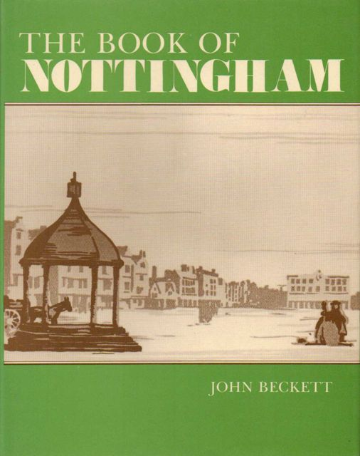 Image for THE BOOK OF NOTTINGHAM :
