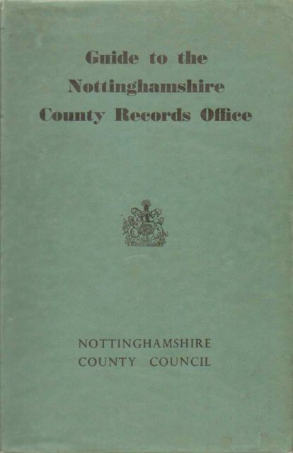 Image for GUIDE TO THE NOTTINGHAMSHIRE COUNTY RECORDS OFFICE, :