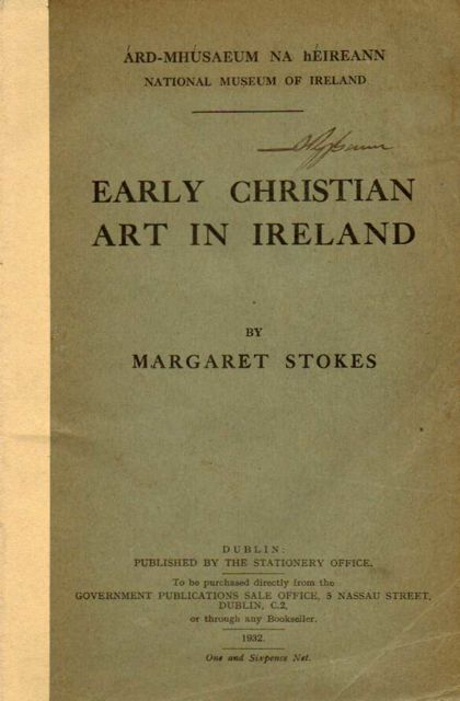 Image for EARLY CHRISTIAN ART IN IRELAND PART I, :