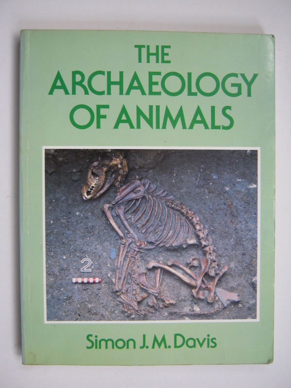 Image for THE ARCHAEOLOGY OF ANIMALS, :