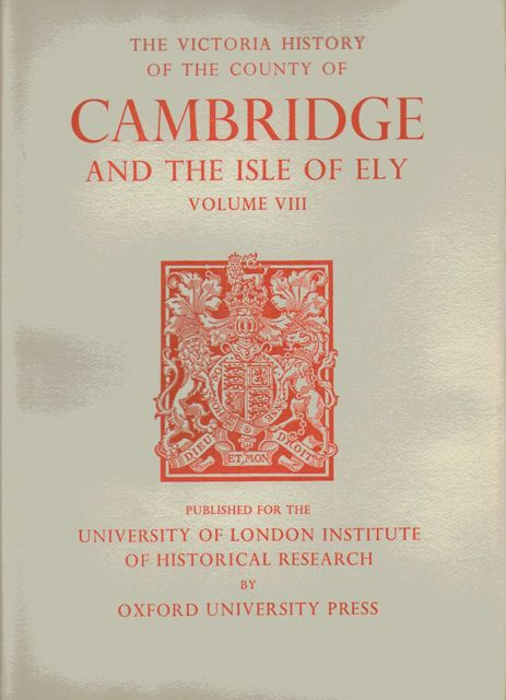 Image for A HISTORY OF THE COUNTY OF CAMBRIDGE AND THE ISLE OF ELY, VOLUME VIII: Armingford and Thriplow Hundreds (Victoria County History),