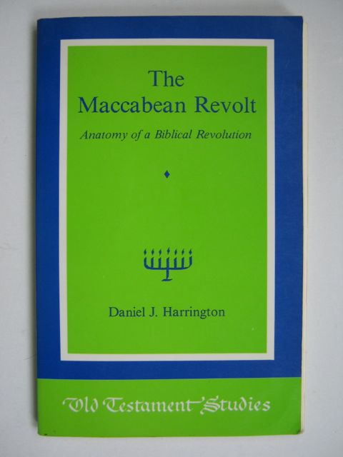 Image for The Maccabean Revolt :Anatomy of a Biblical Revolution