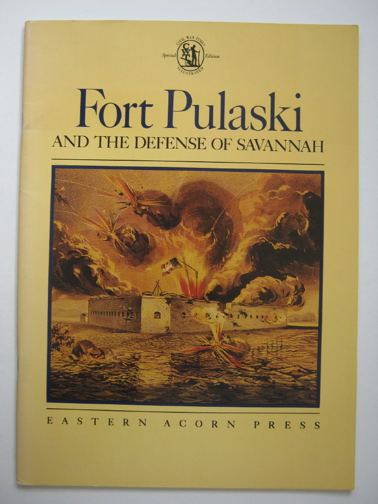 Image for Fort Pulaski and the defense of Savannah,