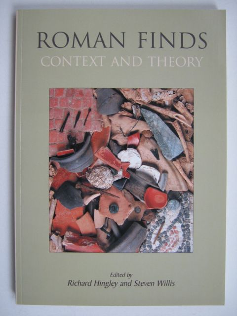 Image for Roman Finds: Context and Theory :Proceedings of a conference held at the University of Durham