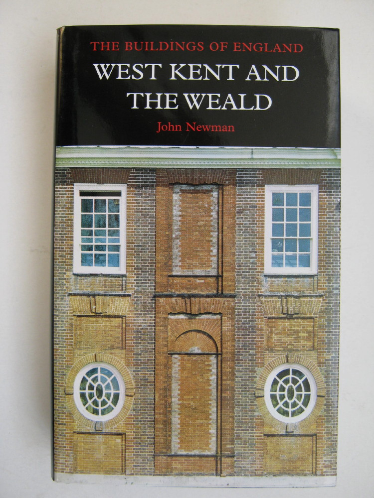 Image for West Kent and the Weald :The Buildings of England