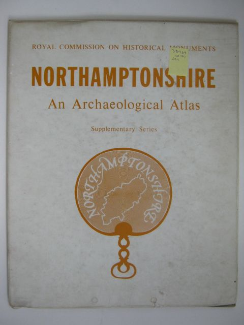 Image for NORTHAMPTONSHIRE: An Archaeological Atlas :